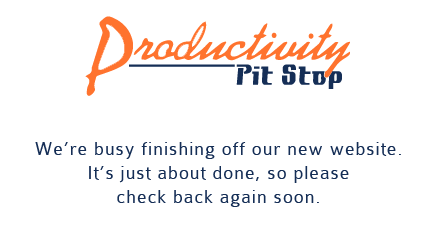 Productivity Pit Stop - new website coming soon